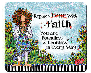 Replace Fear with Faith - mousepad
