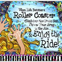 When Life Becomes a Roller Coaster Climb into the Front Seat, Throw Your Arms in the Air, & Enjoy the Ride! – Mouse Pad
