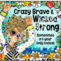 Crazy Brave & Wicked Strong sometimes it's your only choice – Mouse Pad