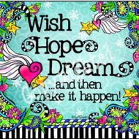 Wish Hope Dream …and then make it happen – Mouse Pad