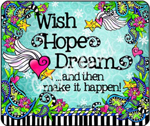 Wish Hope Dream mouse pad
