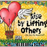 Rise by Lifting Others (no hot air required!) – Mouse Pad