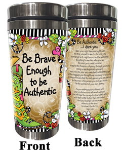 Brave Enough - Stainless Steel Tumbler