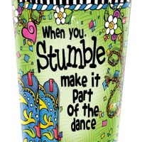 When you Stumble make it part of the dance (TingleBoots) – Stainless Steel Tumbler