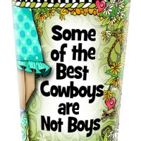 Some of the best cowboys… are not boys. (TingleBoots) – Stainless Steel Tumbler