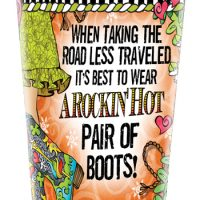 When Taking the Road Less Traveled, It's Best To Wear A Rockin' Hot Pair of Boots! (TingleBoots) – Stainless Steel Tumbler