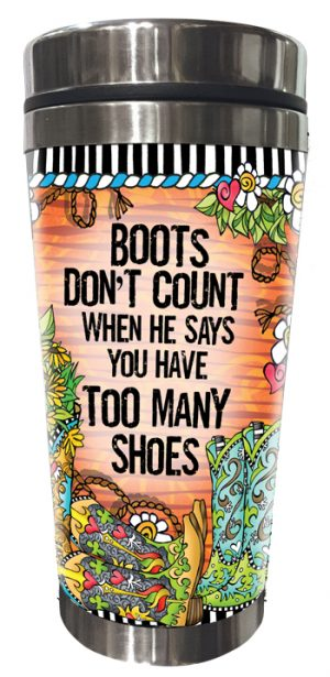 Too many boots - stainless steel tumbler - FRONT