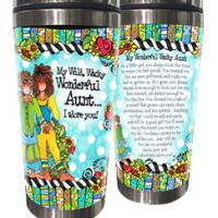 My Wild, Wacky Wonderful Aunt… I adore you! – Stainless Steel Tumbler