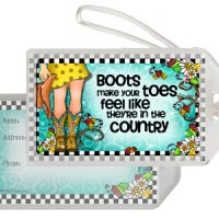 Boots make your toes feel like they're in the country (TingleBoots) – Bag Tag