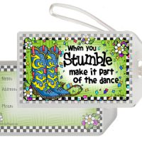 When you Stumble make it part of the dance  (TingleBoots) – Bag Tag