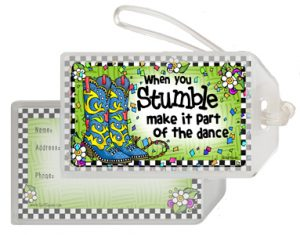 When you Stumble - Bag tag
