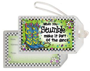 When you Stumble - Bag tag