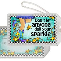 Don't let anyone dull your sparkle (TingleBoots) – Bag Tag