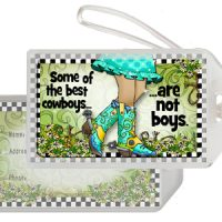 Some of the best cowboys… are not boys.  (TingleBoots) – Bag Tag