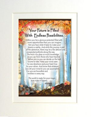 Endless Possibilities - Matted Art Print