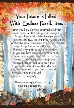 Endless Possibilities - Art Print