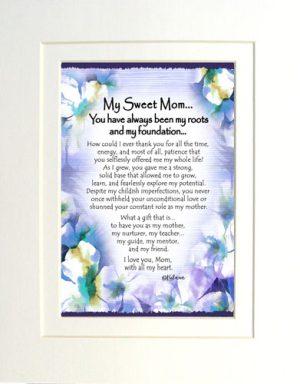 My Sweet Mom - Matted Art Print