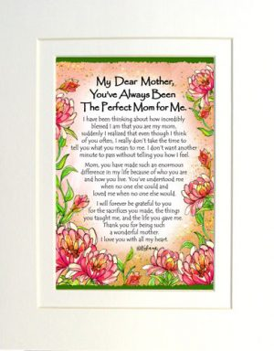 Perfect Mom for ME - Matted Art Print