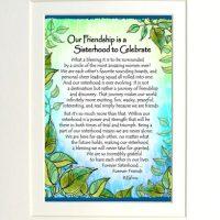 "Our Friendship is a Sisterhood to Celebrate – (Kukana) 8 x 10 Matted ""Gifty"" Art Print"