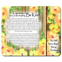 In a World Where You Can Be Anything Be Kind – (Kukana) Snack Mat/Mouse Pad