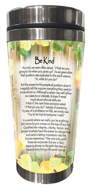 Be Kind (Kukana) Stainless Steel Tumbler - BACK