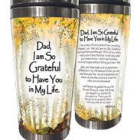 Dad, I am So Grateful to Have You in My Life – (Kukana) Stainless Steel Tumbler