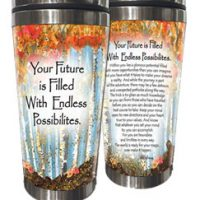 Your Future is Filled With Endless Possibilities. – (Kukana) Stainless Steel Tumbler