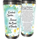 Kindred Spirits…  …Forever the Best of Friends. – (Kukana) Stainless Steel Tumbler
