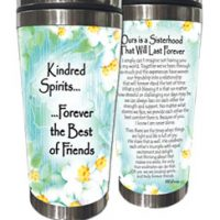 Kindred Spirits…  …Forever the Best of Friends. – (Kukana) Stainless Steel Tumbler