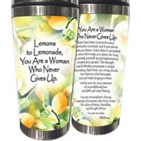 Lemmons to Lemonade, You Are a Woman Who Never Gives Up. – (Kukana) Stainless Steel Tumbler