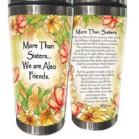 More Than Sisters… We are Also Friends. – (Kukana) Stainless Steel Tumbler