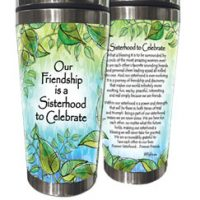 Our Friendship is a Sisterhood to Celebrate – (Kukana) Stainless Steel Tumbler