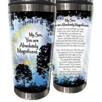 My Son, You are Absolutely Magnificent. – (Kukana) Stainless Steel Tumbler