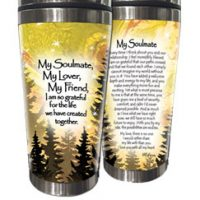 My Soulmate, My Lover, My Friend, I am so grateful for the life we have created together. – (Kukana) Stainless Steel Tumbler