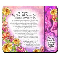 My Daughter… My Heart Will Forever Be Intertwined With Yours – (Kukana) Snack Mat/Mouse Pad