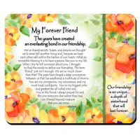 My Forever Friend   The years have created an everlasting bond in our friendship – (Kukana) Snack Mat/Mouse Pad