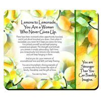Lemons to Lemonade, You Are a Woman Who Never Gives Up. – (Kukana) Snack Mat/Mouse Pad