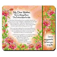 My Dear Mother, You've Always Been The Perfect Mom for Me. – (Kukana) Snack Mat/Mouse Pad