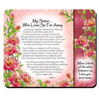 My Sister… Who Lives So Far Away – (Kukana) Snack Mat/Mouse Pad