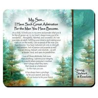 My Son… I Have Such Great Admiration For the Man You Have Become. – (Kukana) Snack Mat/Mouse Pad