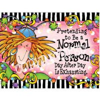 Pretending to Be a Normal Person Day After Day Is Exhausting – Note Cards