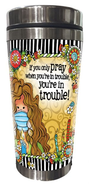 Pray Stainless Steel Tumbler (2020 version) - FRONT