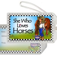 She Who Loves Horses – Bag Tag