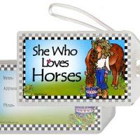 She Who Loves Horses – Bag Tag