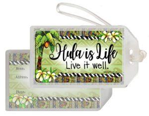 Hula is Life - bag tag