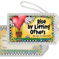 Rise by Lifting Others (No Hot Air Required!) – Bag Tag
