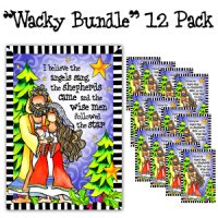 "I believe the angels sang, the shepherds came and the wise men followed the star (12 Pack) – Christmas ""Wacky Bundle"" Greeting Cards"