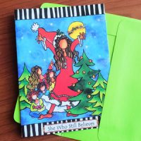 She Who Still Believes –with story inside (Christmas) Note Cards (LIMITED QUANTITIES)