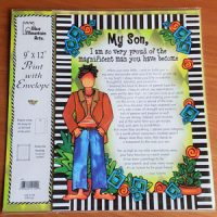 My Son, I am so very proud of the magnificent man you have become – (9″x12″) Print with Envelope
