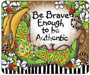 Be Brave Mouse pad